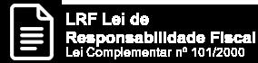 LRF Lei de Responsabilidade Fiscal